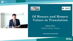 11-Prof. Adam Głaz (Lublin), Of Houses and Homes : Values in Translation