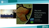 """The Irish Parliamentary Party and Partition"" Dr. Conor Mulvagh (University College Dublin)"